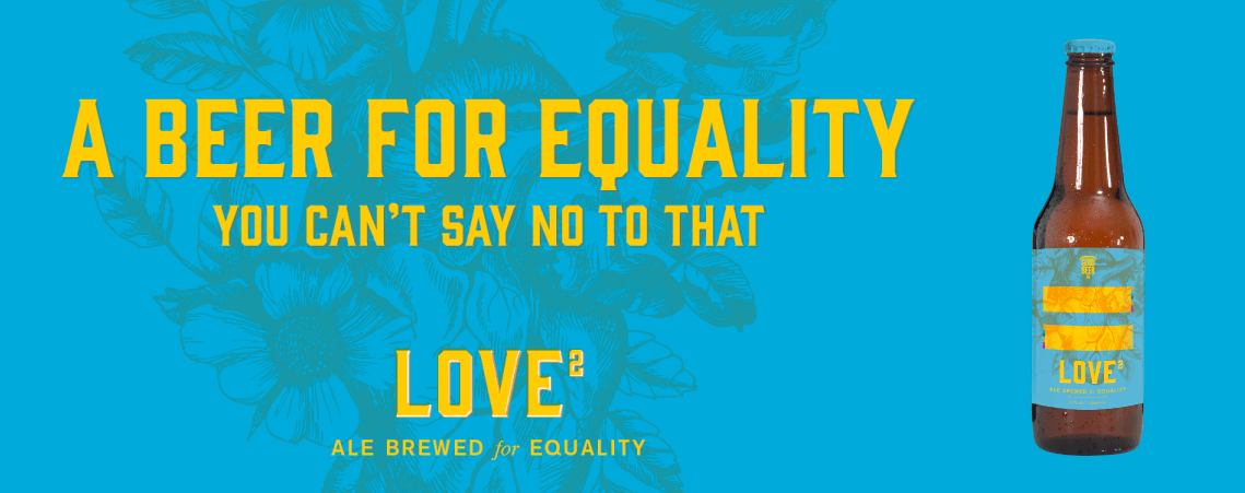 Love2 a beer for equality, banner